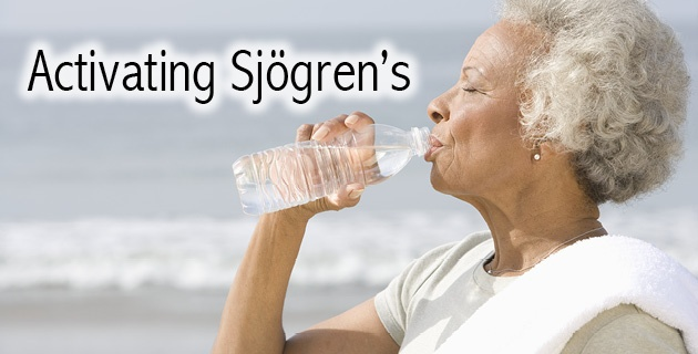 Activating Sjogren's