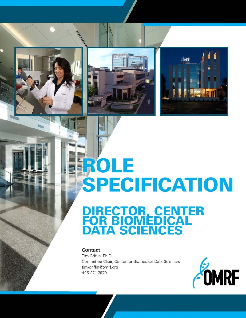 Role Specification   Director   Oklahoma Medical Research Foundation Center for Biomedical Data Sciences